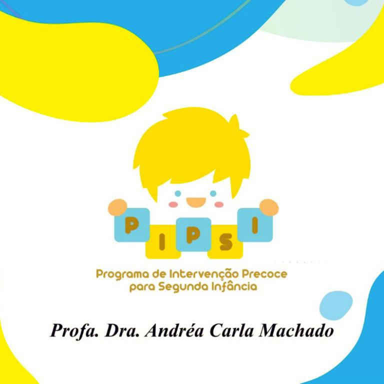 PIPSI - Programa de Intervenção para Segunda Infância: Capacitação e Aplicação